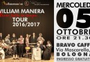 """Al Bravo Caffe' William Manera presenta """"Avete Fatto In Tempo"""""""