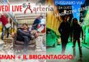 09 NOVEMBRE: UNA SERATA LIVE ESPLOSIVA, SUL PALCO DELL'ARTERĺA SALGONO I RASMAN E IL BRIGANTAGGIO!