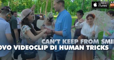 Torna il finlandese Human Tricks e con lui il suo romantic pop dal sapore internazionale: rilasciato oggi il videoclip del nuovo singolo Can't Keep From Smiling.