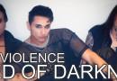 Via al lancio ufficiale dei torinesi Black Violence, ufficialmente fuori oggi il loro full lenght d'esordio Need Of Darkness.